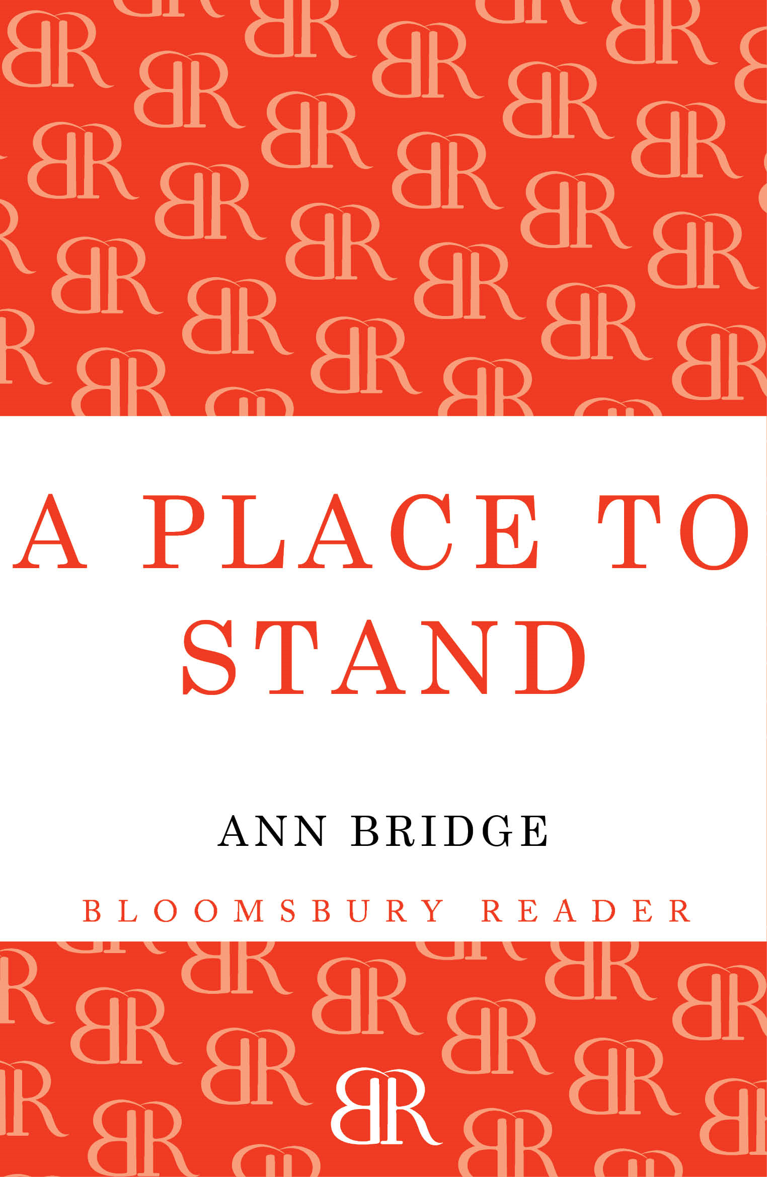 A Place to Stand By: Ann Bridge