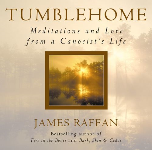 Tumblehome By: James Raffan