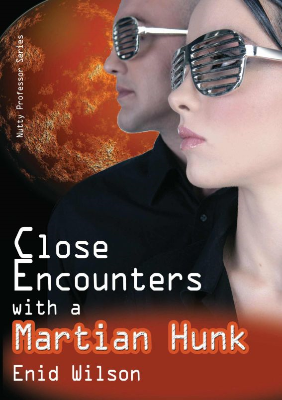 Close Encounters with a Martian Hunk (Romantic Science Fiction)
