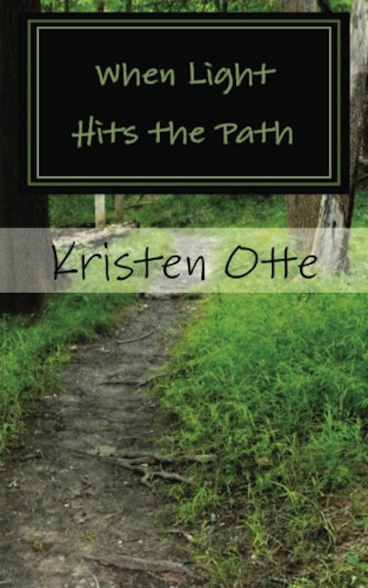 When Light Hits the Path: A Story of Finding Grace and Hope