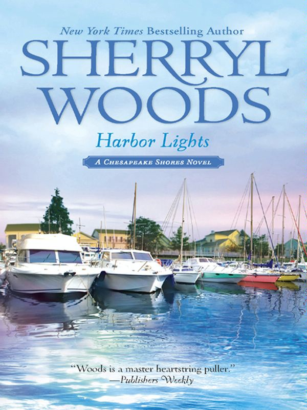 Harbor Lights By: Sherryl Woods