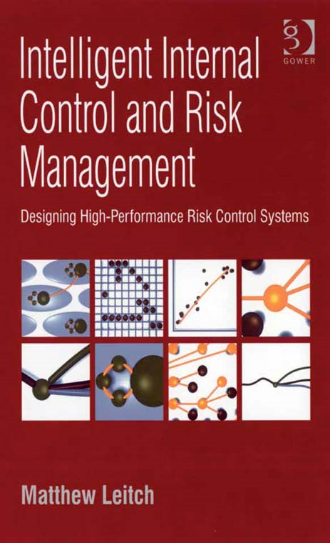 Intelligent Internal Control and Risk Management By: Matthew Leitch