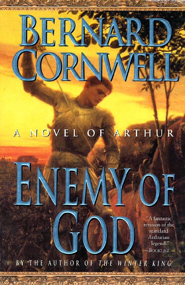 Enemy of God By: Bernard Cornwell