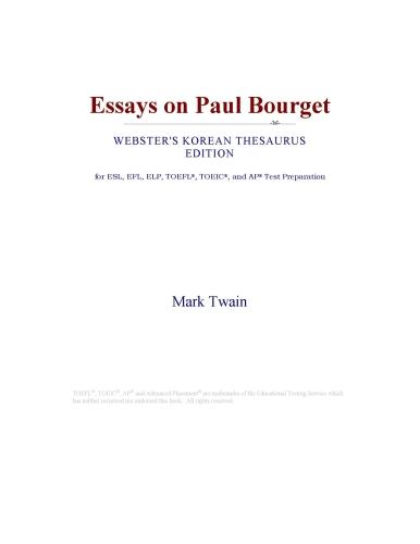 Inc. ICON Group International - Essays on Paul Bourget (Webster's Korean Thesaurus Edition)