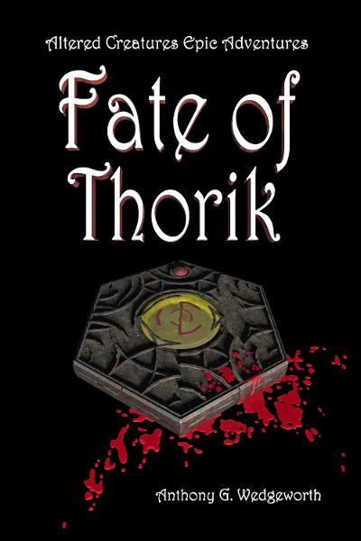Fate of Thorik By: Anthony Wedgeworth
