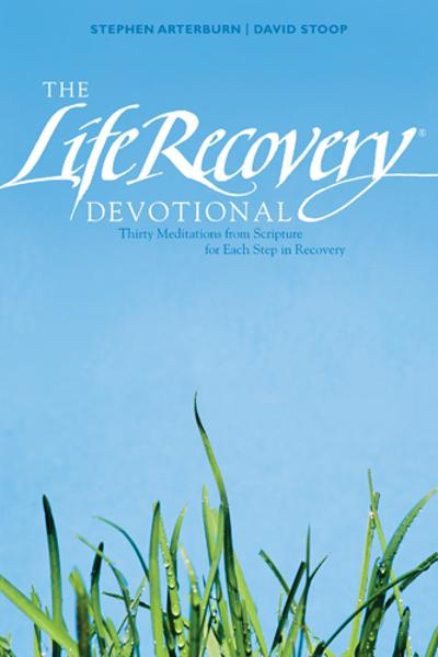 The Life Recovery Devotional By: David Stoop,Stephen Arterburn