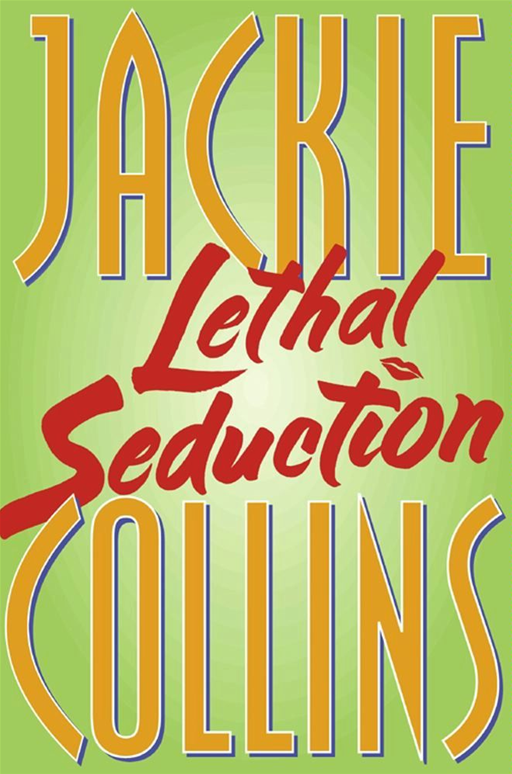 Lethal Seduction By: Jackie Collins