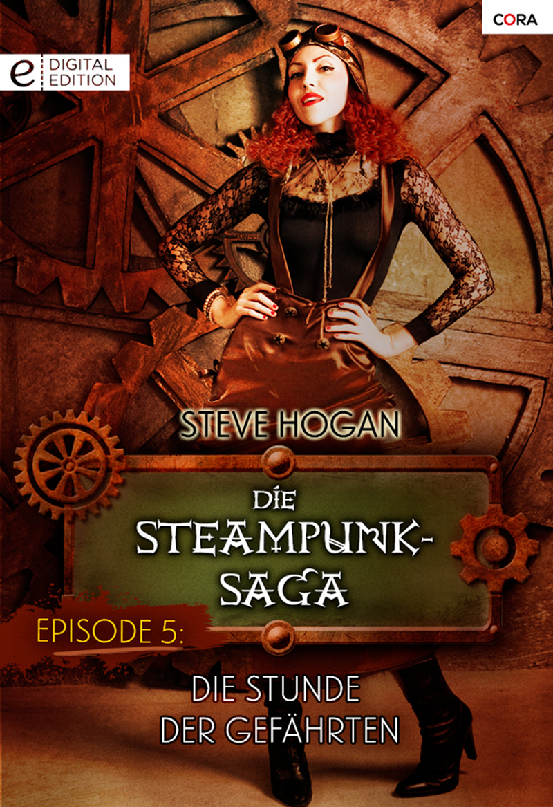 Die Steampunk-Saga: Episode 5