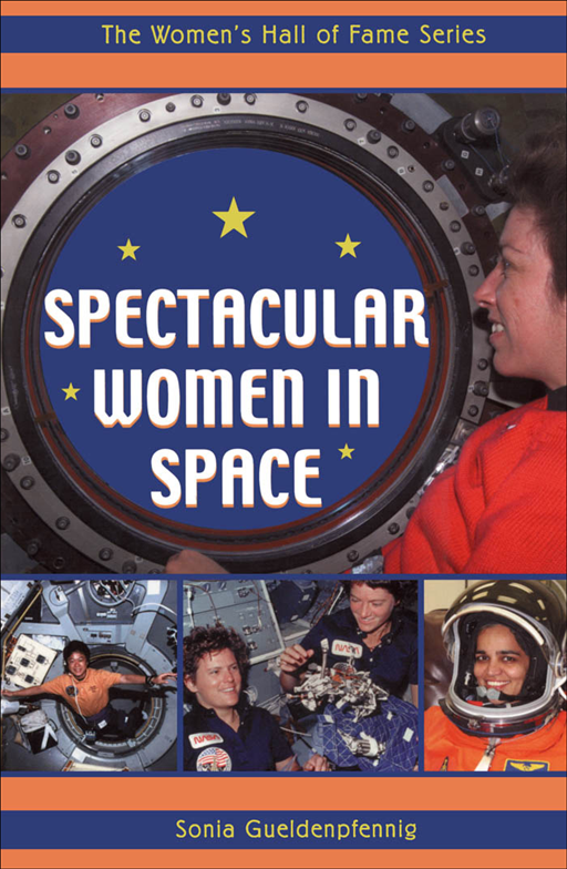 Spectacular Women In Space By: Sonia Gueldenpfennig
