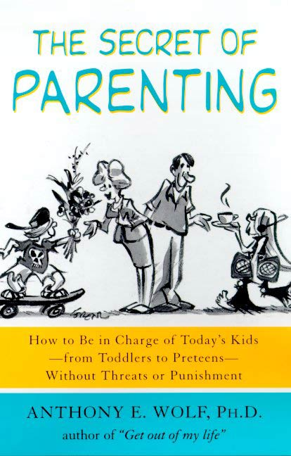 The Secret of Parenting