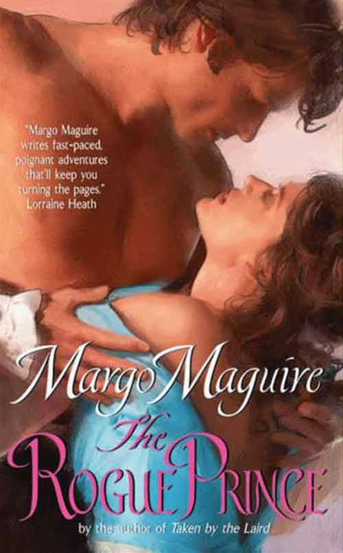 The Rogue Prince By: Margo Maguire