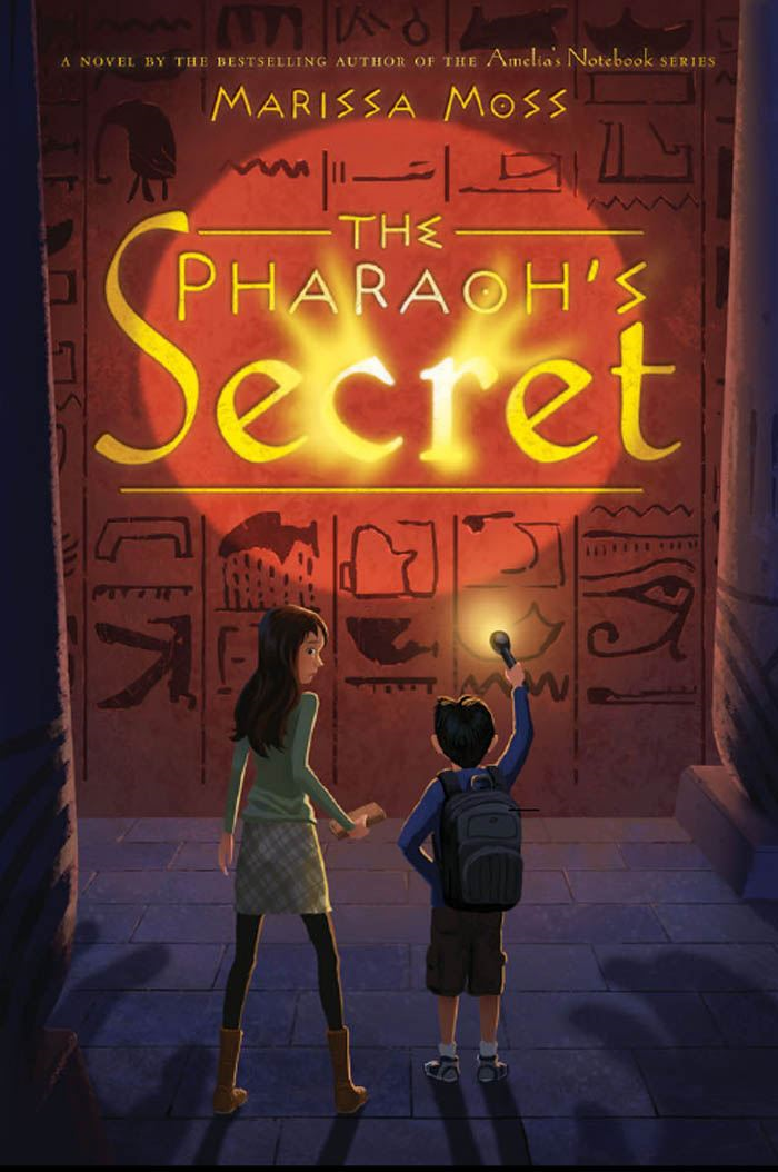 The Pharaoh's Secret By: Marissa Moss