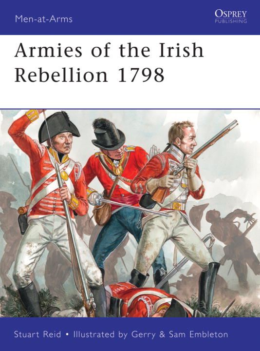 Armies of the Irish Rebellion 1798