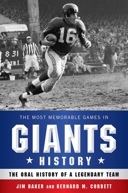 The Most Memorable Games in Giants History The Oral History of a Legendary Team