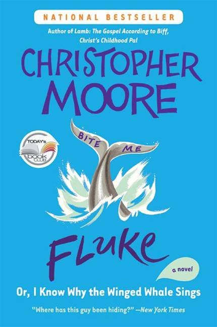 Fluke By: Christopher Moore