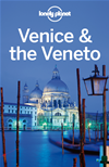 Lonely Planet Venice & The Veneto: