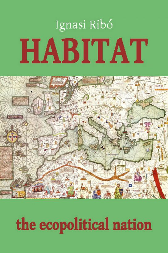 Habitat: The Ecopolitical Nation