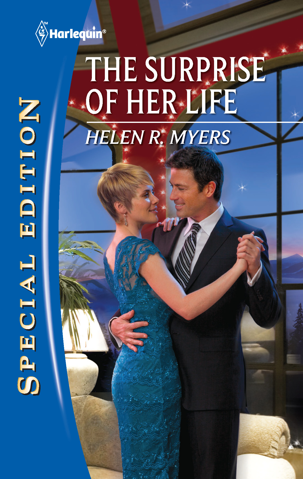 The Surprise of Her Life By: Helen R. Myers