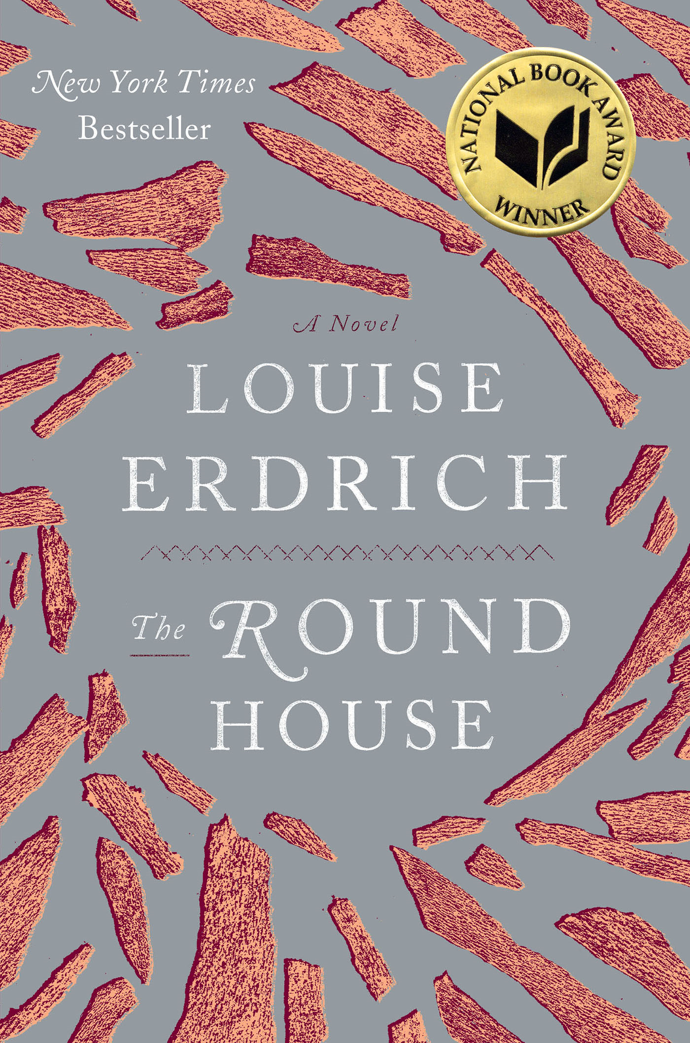 The Round House By: Louise Erdrich