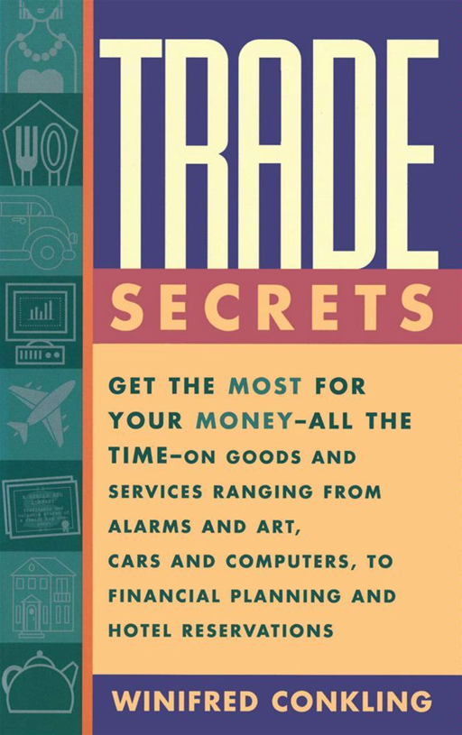 Trade Secrets By: Winifred Conkling