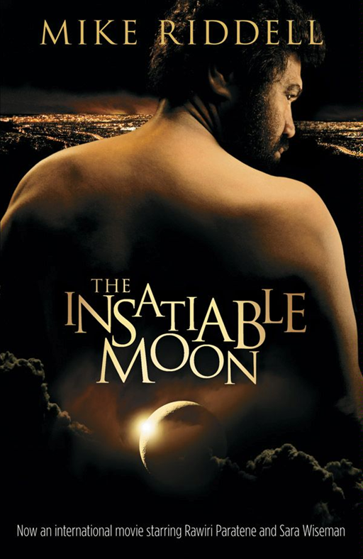 The Insatiable Moon By: Michael Riddell