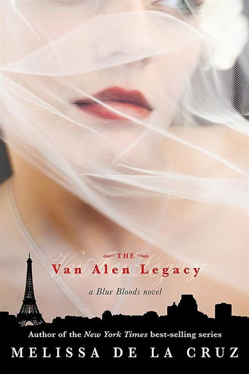 The Van Alen Legacy By: Melissa de la Cruz