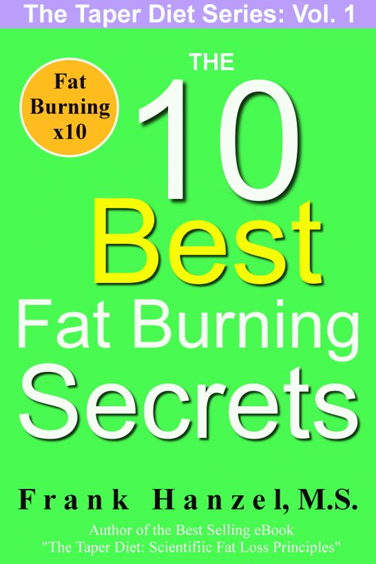 The Taper Diet Series Volume 1: The 10 Best Fat Burning Secrets