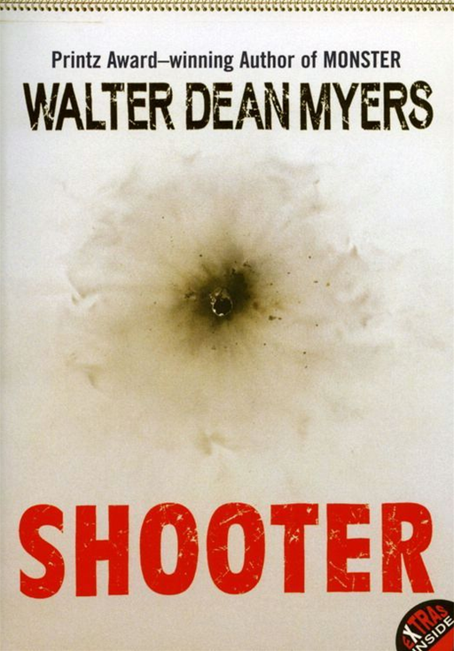 Shooter By: Walter Dean Myers