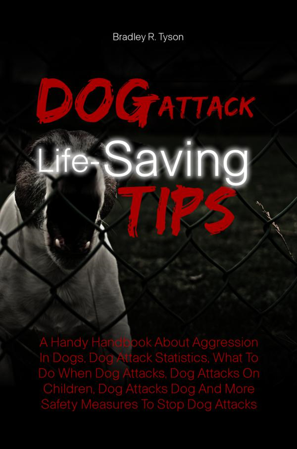 Dog Attack Life-Saving Tips