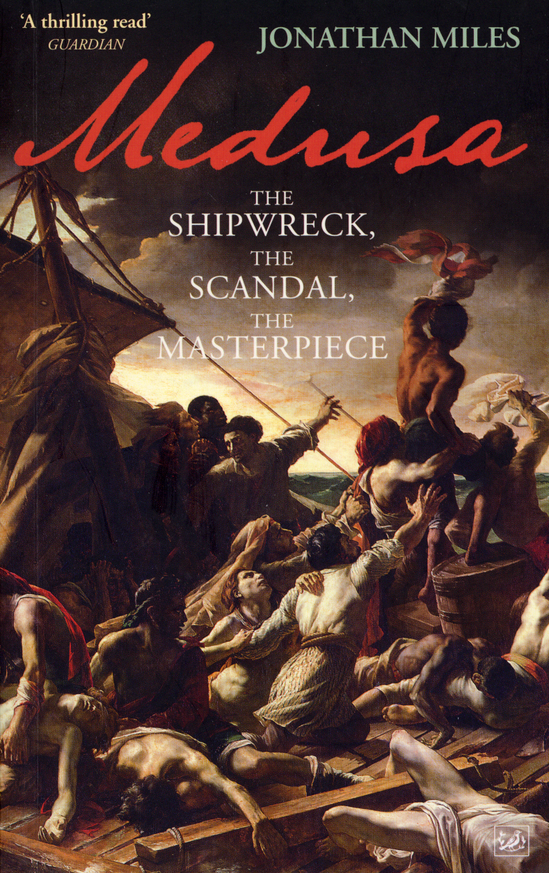 Medusa The Shipwreck,  The Scandal,  The Masterpiece