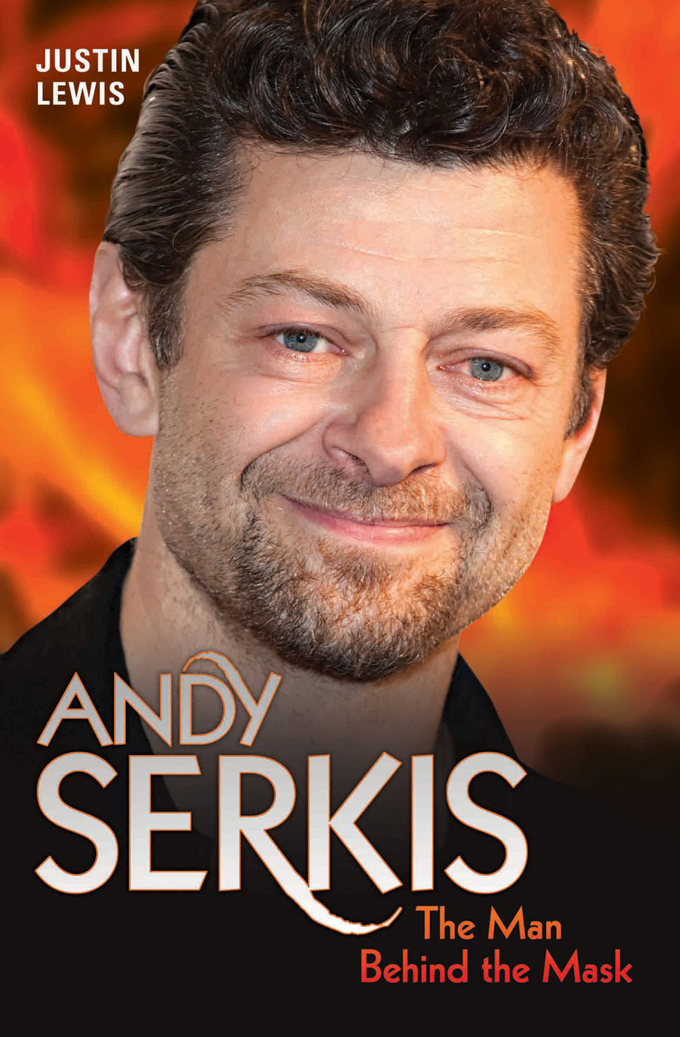 Andy Serkis By: Justin Lewis
