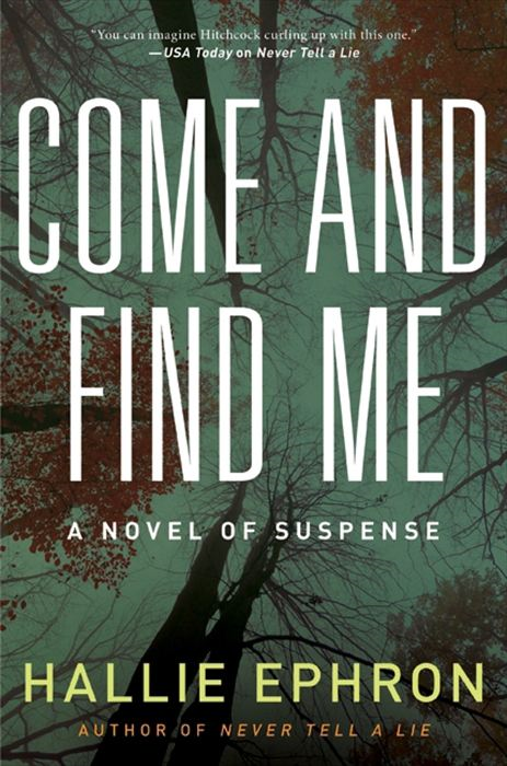 Come and Find Me By: Hallie Ephron