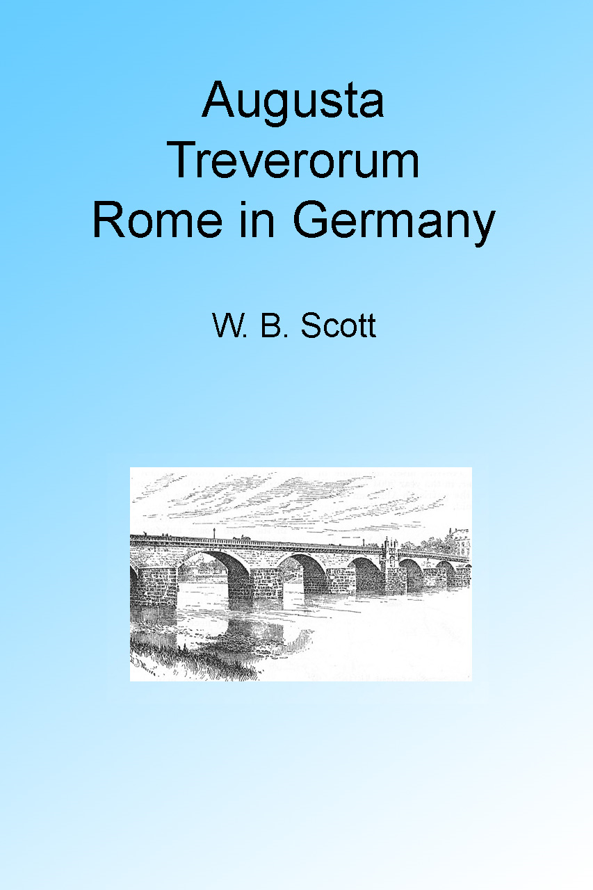 Augusta Treverorum: Rome in Germany