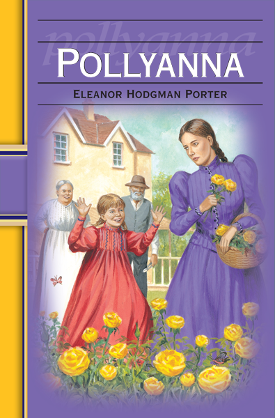 Pollyanna: Hinkler Illustrated Classics By: Eleanor H. Porter