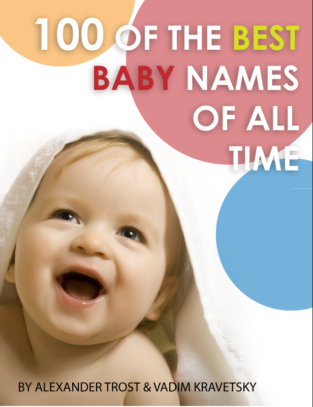 100 of the Best Baby Names of All Time