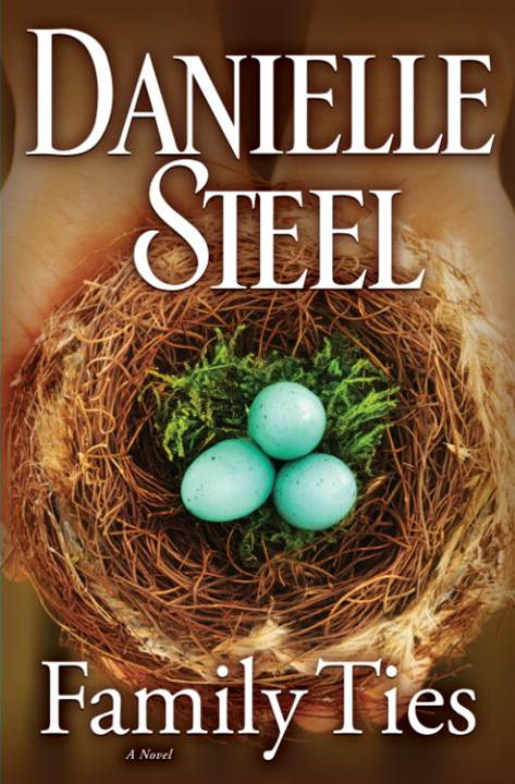 Family Ties By: Danielle Steel