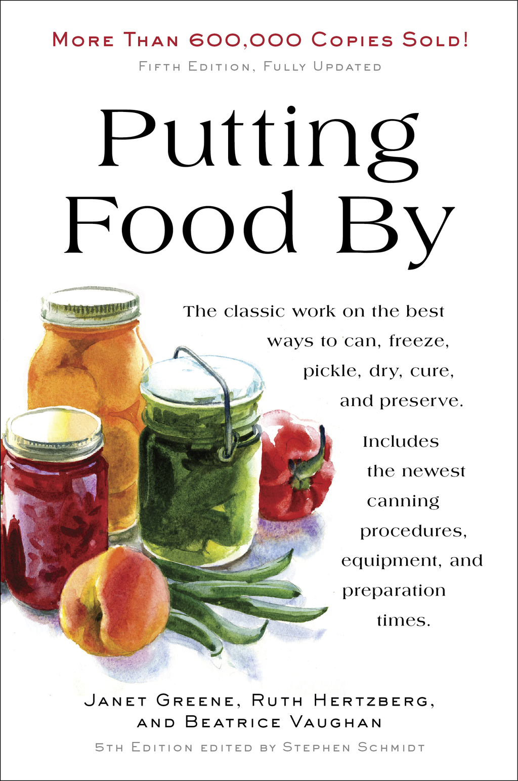 Putting Food By: Fifth Edition By: Janet Greene,Ruth Hertzberg