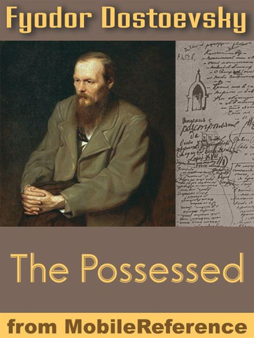 The Possessed Or The Devils  (Mobi Classics)