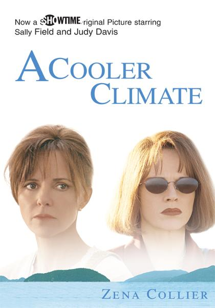 A Cooler Climate By: Zena Collier