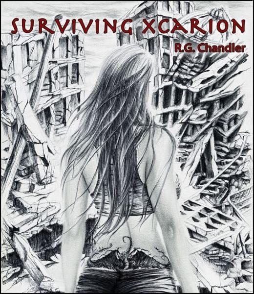 Surviving Xcarion By: R.G. Chandler