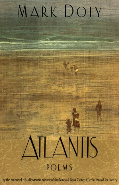 Atlantis By: Mark Doty