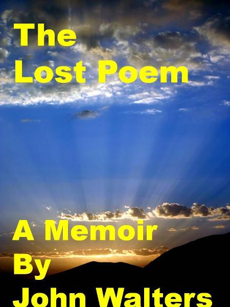 The Lost Poem By: John Walters