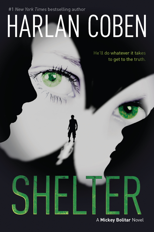 Shelter: A Mickey Bolitar Novel By: Harlan Coben