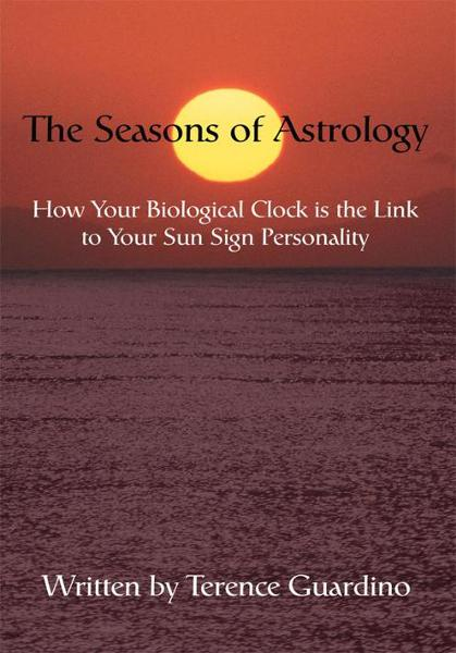 The Seasons of Astrology By: Terence Guardino