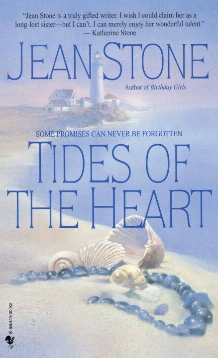 Tides of the Heart By: Jean Stone