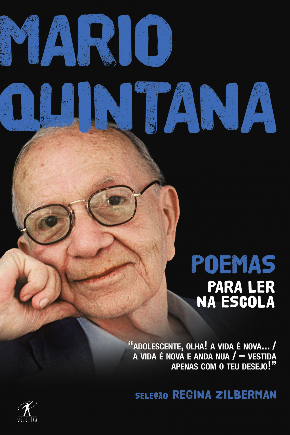 Mario Quintana - Poemas para ler na escola - Mario Quintana