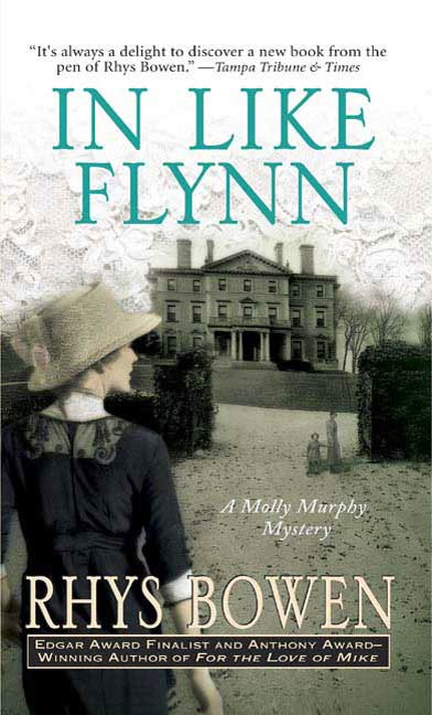 In Like Flynn By: Rhys Bowen