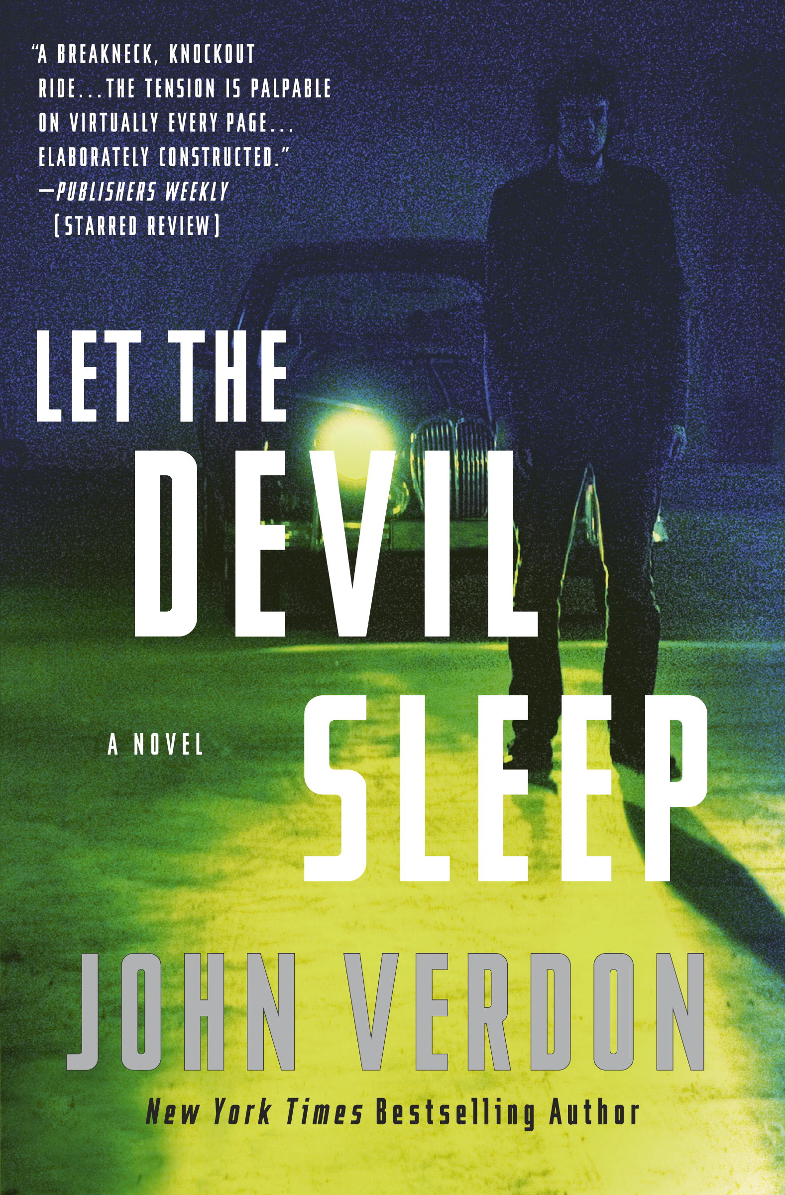 Let the Devil Sleep By: John Verdon