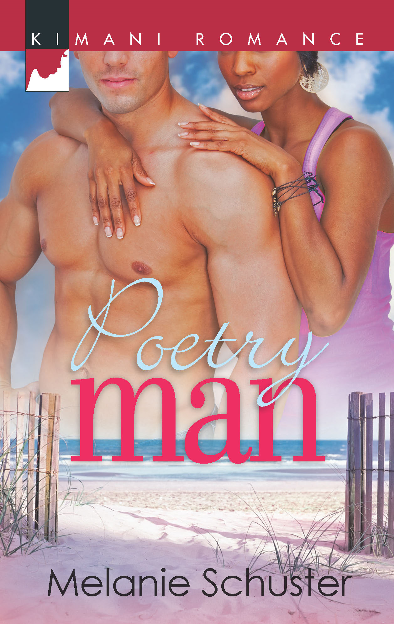 Poetry Man By: Melanie Schuster