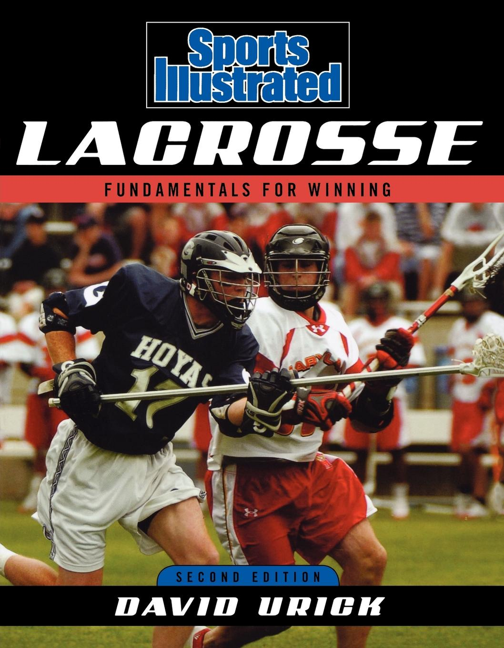 Sports Illustrated Lacrosse By: David Urick